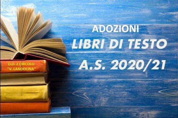Libri di testo A_S- 2020_2021 – Si pubblicano gli elenchi dei Libri di testo adottati per l'A.S. 2020_2021 _ sede V. Landolina _ plesso  G. Bonanno e plesso Rocco Chinnici