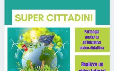 """Iniziativa di sensibilizzazione CIVICO DIDATTICA """"Super Cittadini"""""""
