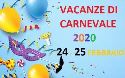 """Vacanze """"Carnevale 2020"""""""