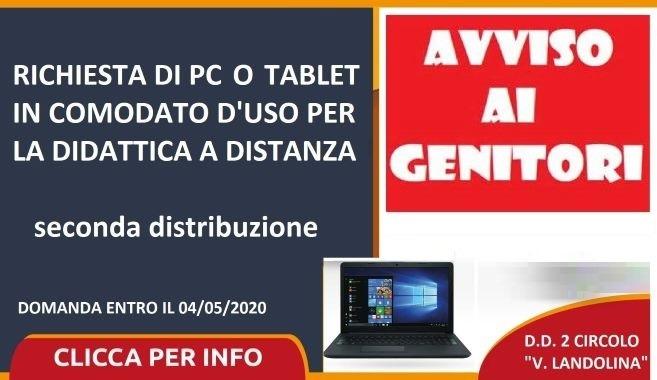 AVVISO – Richiesta di PC o tablet in comodato d'uso per la didattica a distanza – seconda distribuzione