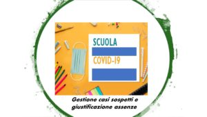 Gestione casi Covid a scuola e attestati di guarigione da Covid o da patologia diversa per alunni e personale